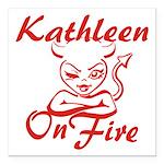 Kathleen On Fire Square Car Magnet 3