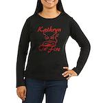 Kathryn On Fire Women's Long Sleeve Dark T-Shirt