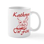 Kathryn On Fire Mug