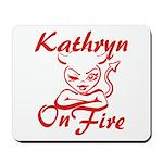 Kathryn On Fire Mousepad