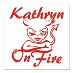 Kathryn On Fire Square Car Magnet 3