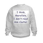 I think... Kids Sweatshirt