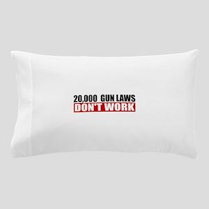 20,000 Gun Laws Pillow Case