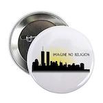 "Imagine No Religion Twin Towers 2.25"" Button"