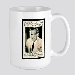 "Douglas Fairbanks ""In His Own Words"" Large Mug"