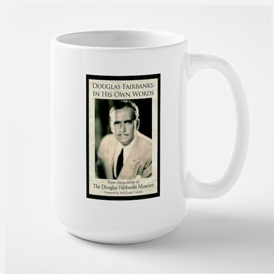 "Douglas Fairbanks ""In His Own Words"" Large Mug"