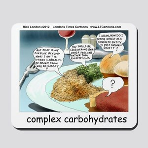 Way Too Complex Carbohydrates Mousepad