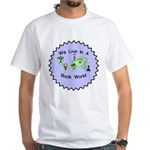 We Live in a Book World White T-Shirt
