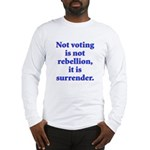 surrender Long Sleeve T-Shirt