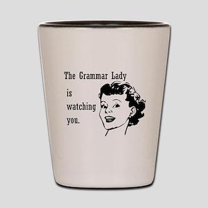 Grammar Lady is Watching You Shot Glass