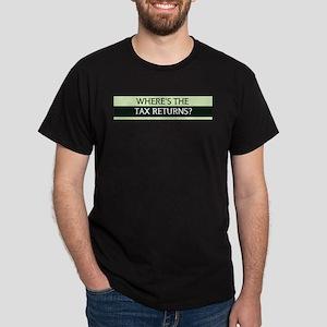 Where's the Tax Returns? Dark T-Shirt