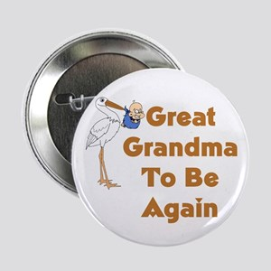 """Stork Great Grandma To Be Again 2.25"""" Button"""
