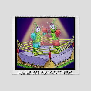 Where We Get Black-Eyed Peas Throw Blanket