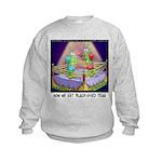 Where We Get Black-Eyed Peas Kids Sweatshirt