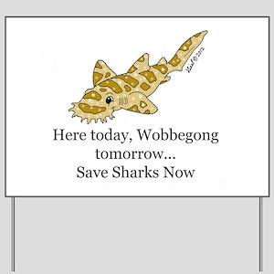 Wobbegong Yard Sign