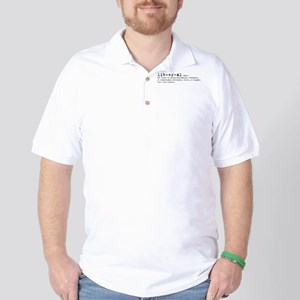 Liberal By Definition Golf Shirt