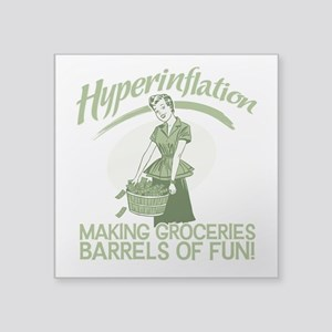 """HyperInflation Square Sticker 3"""" x 3"""""""
