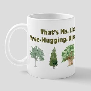 That's Ms. Liberal Mug