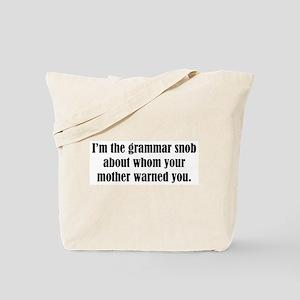 Grammar Snob Tote Bag