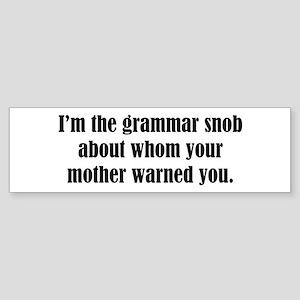Grammar Snob Bumper Sticker