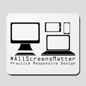 #allscreensmatter Mousepad