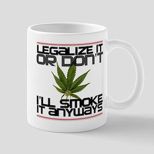 Legalize It Or Dont Mug