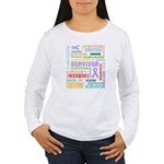 Colorful Cancer Survivor Women's Long Sleeve T-Shi