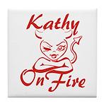 Kathy On Fire Tile Coaster