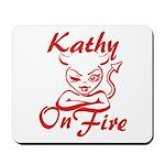 Kathy On Fire Mousepad