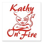 Kathy On Fire Square Car Magnet 3