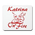 Katrina On Fire Mousepad