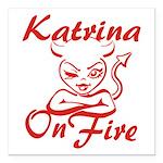 Katrina On Fire Square Car Magnet 3