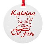 Katrina On Fire Round Ornament