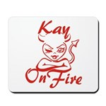 Kay On Fire Mousepad