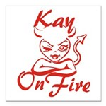 Kay On Fire Square Car Magnet 3