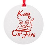 Kay On Fire Round Ornament