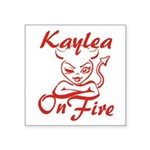 Kaylea On Fire Square Sticker 3