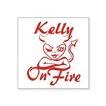 Kelly On Fire Square Sticker 3
