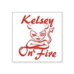 Kelsey On Fire Square Sticker 3