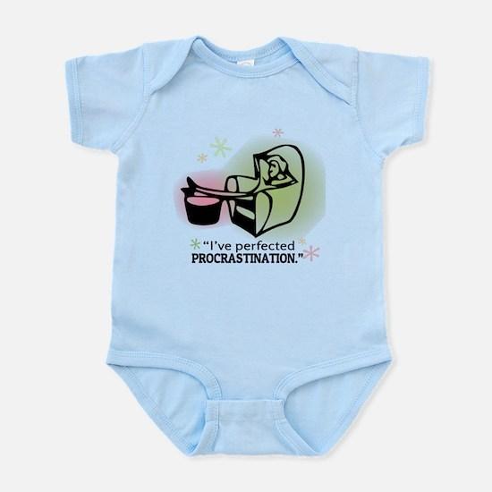 """I've perfected procrastination."" Infant Bodysuit"
