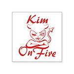 Kim On Fire Square Sticker 3