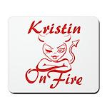 Kristin On Fire Mousepad