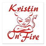 Kristin On Fire Square Car Magnet 3