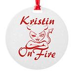 Kristin On Fire Round Ornament