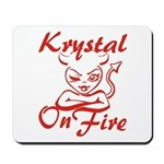 Krystal On Fire Mousepad