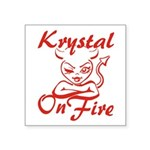 Krystal On Fire Square Sticker 3