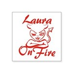 Laura On Fire Square Sticker 3