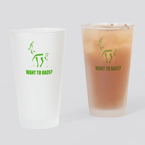 WANT TO RACE? Drinking Glass