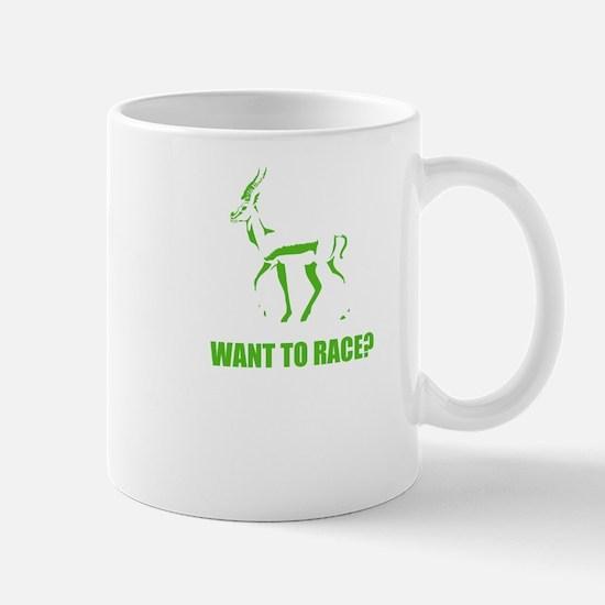 WANT TO RACE? Mug