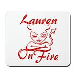 Lauren On Fire Mousepad